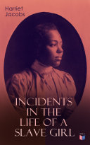 Pdf Incidents in the Life of a Slave Girl Telecharger