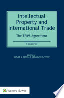 Intellectual Property and International Trade  The TRIPS Agreement
