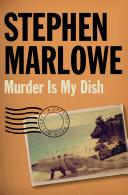 Murder Is My Dish [Pdf/ePub] eBook