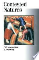 """""""Contested Natures"""" by Phil Macnaghten, John Urry"""