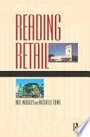 Reading Retail  : A Geographical Perspective on Retailing and Consumption Spaces