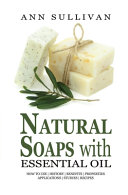 Natural Soaps With Essential Oils