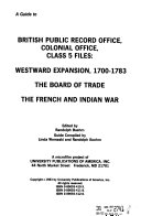A Guide To British Public Record Office Colonial Office Class 5 Files