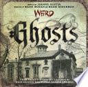 Weird Ghosts