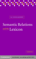 Semantic Relations and the Lexicon