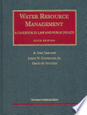 Water Resource Management  : A Casebook in Law and Public Policy