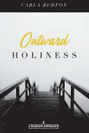 Outward Holiness