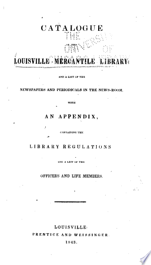 Catalogue of the Louisville Mercantile Library