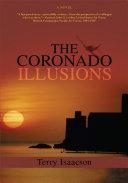 The Coronado Illusions