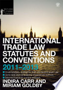 International Trade Law Statutes And Conventions 2011 2013