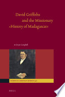 David Griffiths and the Missionary 'History of Madagascar'