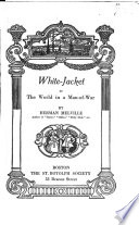 White-Jacket; Or, The World in a Man-of-war