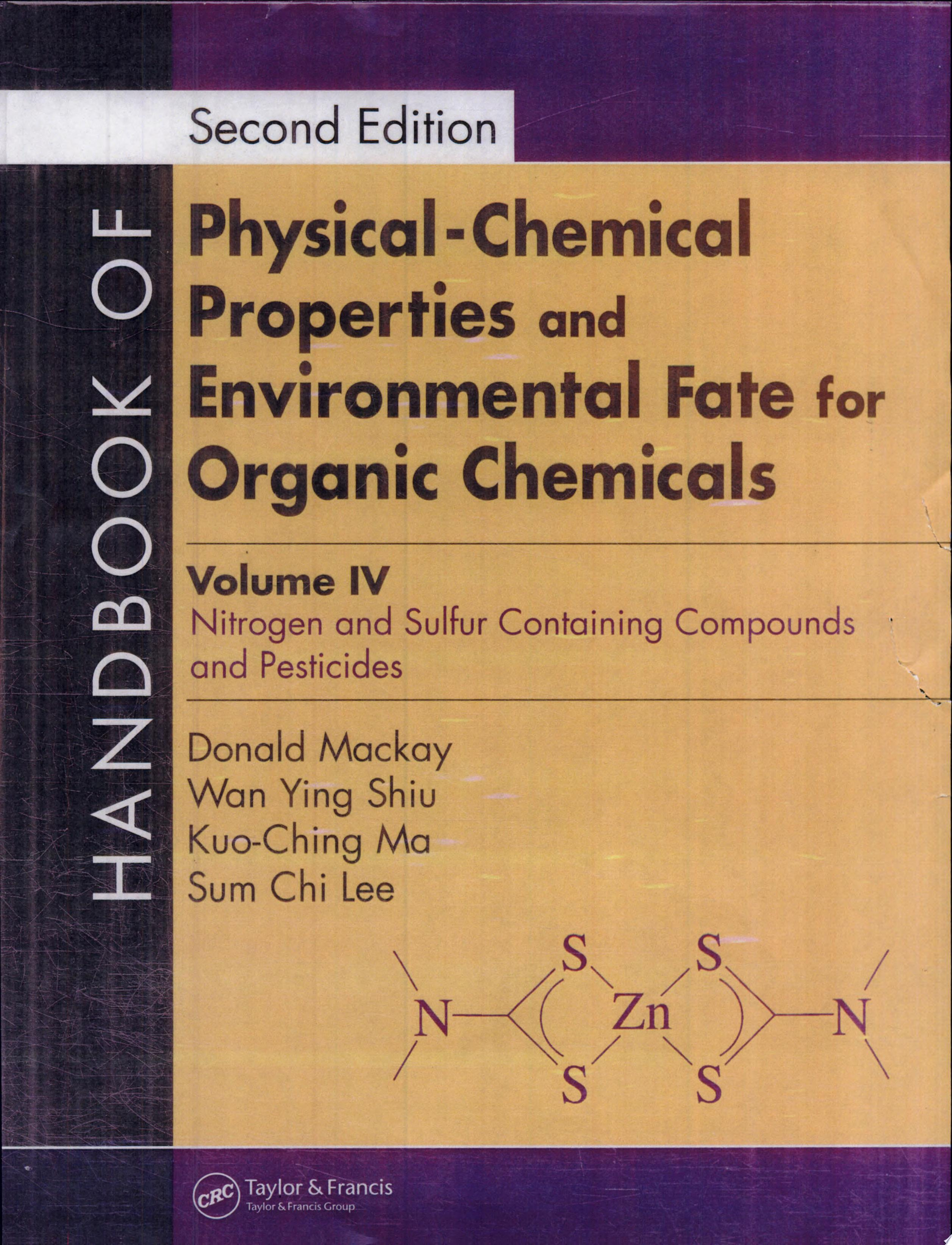 Handbook of Physical Chemical Properties and Environmental Fate for Organic Chemicals  Second Edition