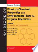 Handbook of Physical-Chemical Properties and Environmental Fate for Organic Chemicals, Second Edition