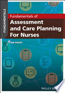 """Fundamentals of Assessment and Care Planning for Nurses"" by Ian Peate"