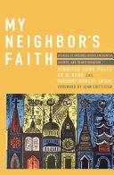 My Neighbor s Faith  Stories of Interreligious  Encounter  Growth  and Transformation