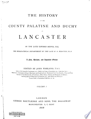 Download The History of the County Palatine and Duchy of Lancaster PDF