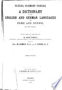 A Dictionary of the English and German Languages for Home and School ...
