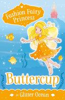 Pdf Fashion Fairy Princess: Buttercup in Glitter Ocean