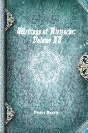 Writings of Nietzsche: Volume II
