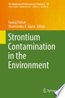 Strontium Contamination in the Environment Book