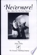 Nevermore!  : Edgar Allan Poe : the Final Mystery