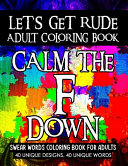 Let's Get Rude Adult Coloring Book