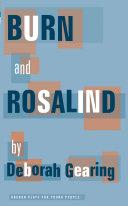 Burn and Rosalind