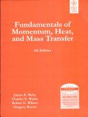 Fundamentals Of Momentum, Heat, And Mass Transfer, 4Th Ed