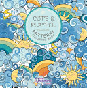 Cute and Playful Patterns Coloring Book