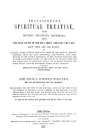 A transcendent spiritual treatise upon several heavenly doctrines     Re printed  in the year 1756