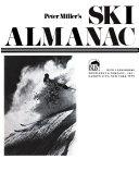 Peter Miller s Ski Almanac