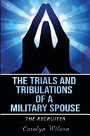 The Trials and Tribulations of a Military Spouse