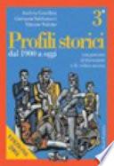 Profili storici con percorsi di documenti e di critica storica