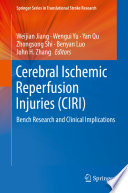 Cerebral Ischemic Reperfusion Injuries  CIRI