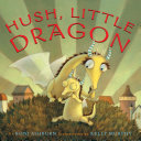 Hush  Little Dragon