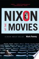 Nixon at the Movies Book