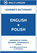 English-Polish Learner's Dictionary (Arranged by Themes, Beginner - Intermediate Levels)