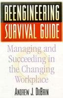 Reengineering Survival Guide