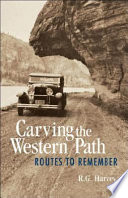Carving the Western Path