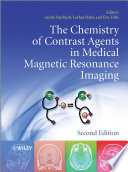 The Chemistry of Contrast Agents in Medical Magnetic Resonance Imaging Book