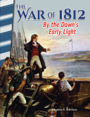 Pdf The War of 1812: By the Dawn's Early Light