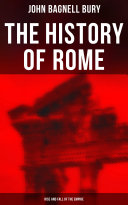 The History of Rome  Rise and Fall of the Empire