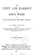 The unity and harmony in God s word  as found in the Bible  the world  and man