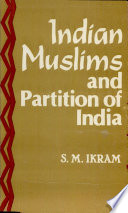 Indian Muslims And Partition Of India