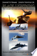 Black Lightning  The Legacy of the Lockheed Blackbirds