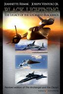 Black Lightning: The Legacy of the Lockheed Blackbirds