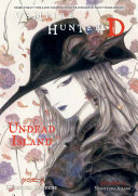 Vampire Hunter D Volume 25: Undead Island