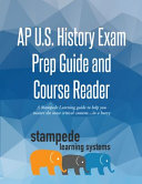 AP U  S  History Exam Prep Guide and Course Reader