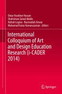 International Colloquium of Art and Design Education Research (i-CADER 2014)